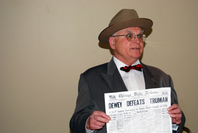 Pictured here is Mr. Neil Johnson of Independence, Missouri who is shown here at the December 13th 2008 meeting.  Mr. Johnson, a Harry S. Truman impersonator, provided a very interesting presentation and overview on the life and times of Harry S. Truman.   Mr. Johnson portrayed the 33rd President of the United States, telling about anecdotes on Harry's life, and wise sayings that Harry made.
