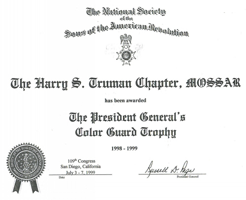 The President General's Color Guard Trophy certificate awarded to the MOSSAR Color Guard team while attending the 109th Annual Congress NSSAR in San Diego, CA July 3 - July 7, 1999