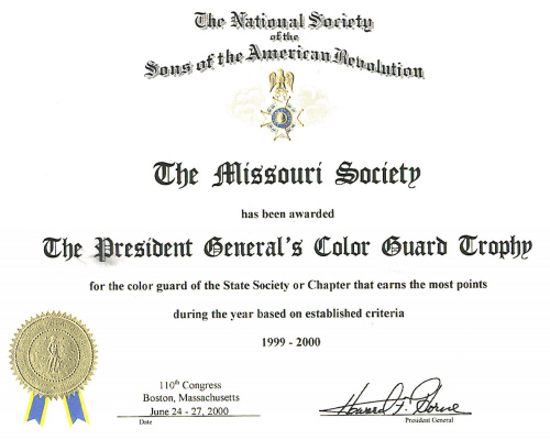 The President General's Color Guard Trophy certificate awarded to the MOSSAR Color Guard team while attending the 110th Annual Congress NSSAR in Boston, MA June 24 - June 27, 2000